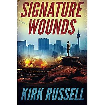 Signature Wounds - A Grale Thriller 1 (Paperback)
