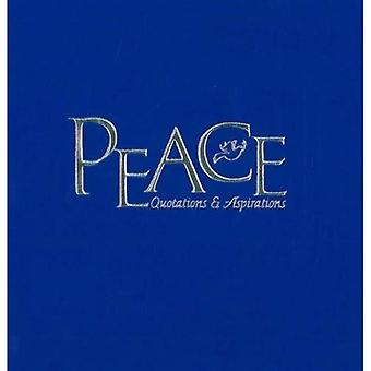 Peace: Quotes and Aspirations