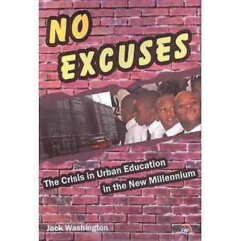 Sem desculpas: A crise na educação urbana no novo milénio