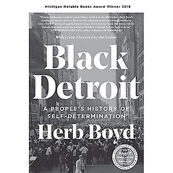 Nero Detroit: Storia della gente di self-determination