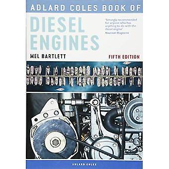 Adlard Coles Buch von Dieselmotoren (Adlard Coles Buch)