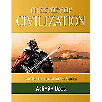 The Story of Civilization: Volume II - The Medieval World Activity Book