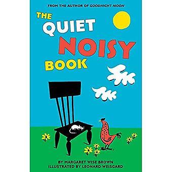The Quiet Noisy Book Board� Book [Board Book]