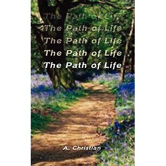 Het pad van het leven door Christian & A.