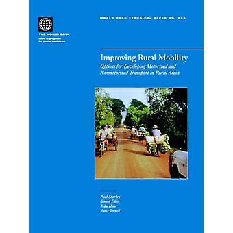 Forbedring af landdistrikterne mobilitetsmuligheder for udviklingen af motoriseret og Nonmotorized Transport i landdistrikterne af Webb & James L. A.