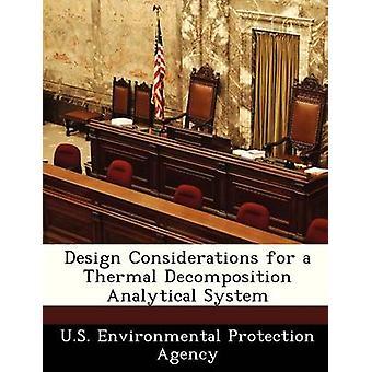 Overwegingen bij het ontwerpen voor een thermische ontleding analysesysteem door US Environmental Protection Agency