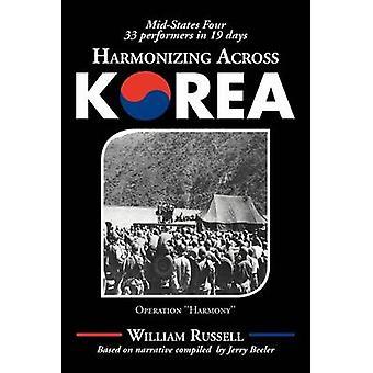 Harmonizing Across Korea Operation Harmony by Russell & William