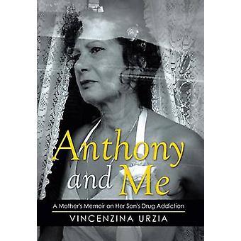 Anthony und mir eine Mütter-Abhandlung über ihre Söhne Drogensucht durch Urzia & Vincenzina