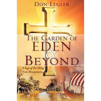 DER Garten EDEN und darüber hinaus von Legler & Don