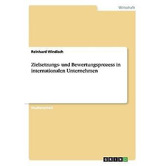 Zielsetzungs und Bewertungsprozess i international Unternehmen af Windisch & Reinhard