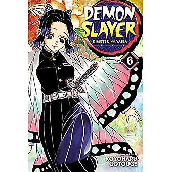 Demon Slayer: Kimetsu no Yaiba, Vol. 6 (Demon Slayer: Kimetsu no Yaiba)