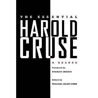 The Essential Harold Cruse - A Reader by Harold Cruse - Professor Will