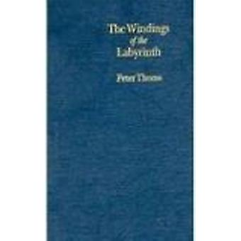 The Windings of the Labyrinth - Quest and Structure in the Major Novel