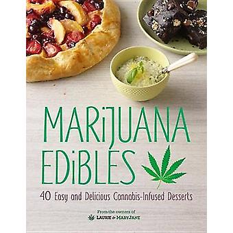 Marijuana Edibles by Laurie Wolf - Mary Thigpen - 9781465449641 Book