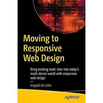 Moving to Responsive Web Design - Bring Existing Static Sites into Tod