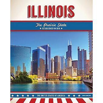 Illinois by John Hamilton - 9781680783155 Book