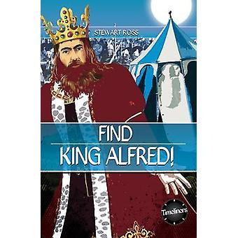 Find King Alfred by Ross Stewart - 9781783225484 Book