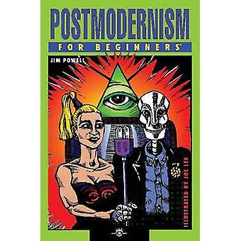 Postmodernism for Beginners by Jim Powell - Joe Lee - 9781934389096 B