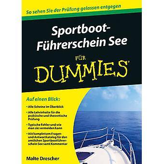 Sportbootfuhrerschein See Fur Dummies by Malte Drescher - 97835277081