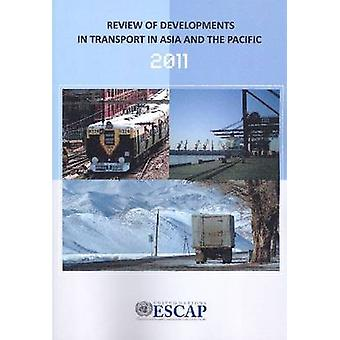 Review of Developments in Transport in Asia and the Pacific 2011 by U