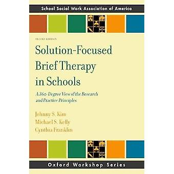 Solution-Focused Brief Therapy in Schools - A 360-Degree View of the R