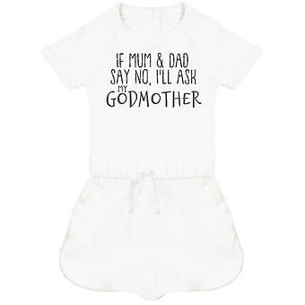 If Mum & Dad Say No, I'll Ask My GodMother Baby Playsuit