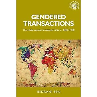 Gendered Transactions by Indrani Sen