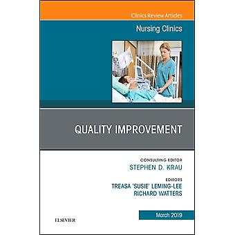Quality Improvement An Issue of Nursing Clinics by Treasa LemingLee