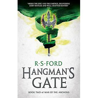 Hangmans Gate War of the Archons 2 by RS Ford