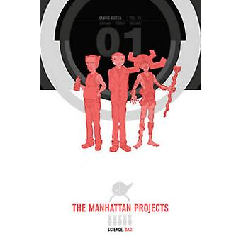 The Manhattan Projects Deluxe Edition Book 1 by Jonathan Hickman