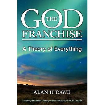 The God Franchise by Dawe & Alan H