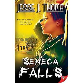 Seneca Falls by Thoma & Jesse J.