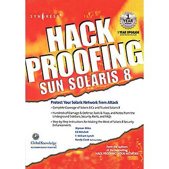 Hack Proofing Sun Solaris 8 by Syngress