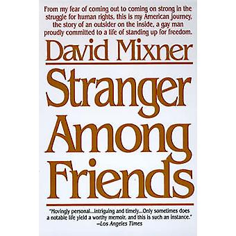 Stranger Among Friends par Mixner et David