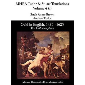 Ovid in English 14801625 Part I Metamorphoses by Annes Brown & Sarah