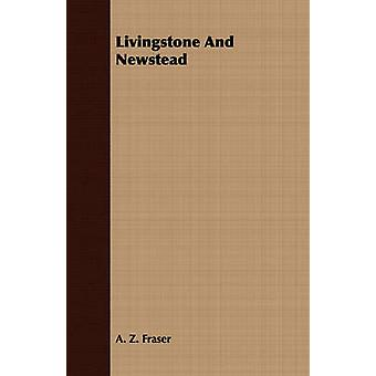 Livingstone And Newstead by Fraser & A. Z.