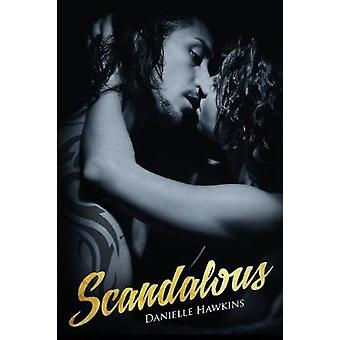 Scandalous by Hawkins & Danielle