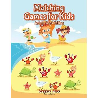 Matching Games for Kids Activity Book Edition by Speedy Kids