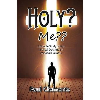 Holy Me by Clements & Paul
