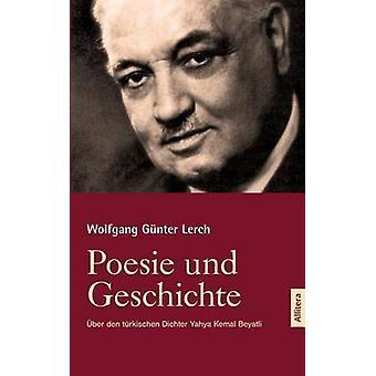 Poesie und Geschichte by Lerch & Wolfgang Gnter