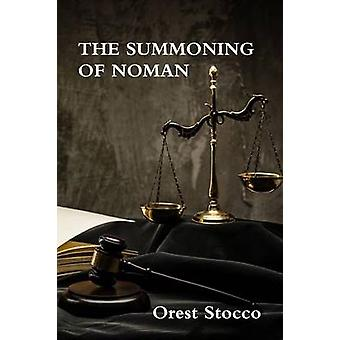 THE SUMMONING OF NOMAN by Stocco & Orest