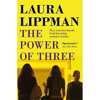 Power Of Three by Laura Lippman