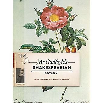 Mr Guilfoyle's Shakespearian Botany by Edmee Cudmore - 9780522873986