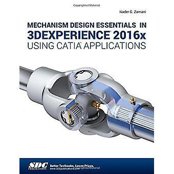 Mechanism Design Essentials in 3DEXPERIENCE 2016x Using CATIA Applica