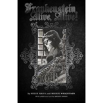 Frankenstein Alive - Alive - The Complete Collection by Steve Niles -