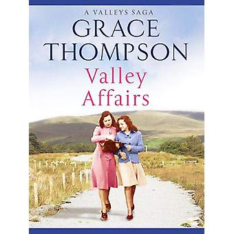 Valley Affairs by Grace Thompson - 9781788635677 Book