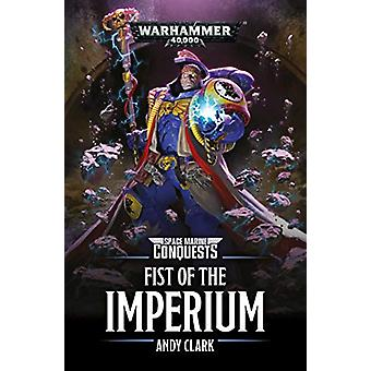 Space Marine Conquests - Fist of the Imperium by Andy Clark - 97817899