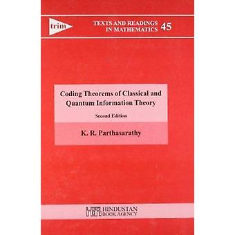 Coding Theorems of Classical and Quantum Information Theory by Partha