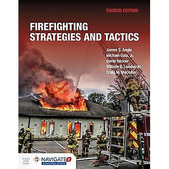 Firefighting Strategies And Tactics by James S. Angle - 9781284180190