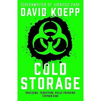 Cold Storage by David Koepp - 9780008334543 Book